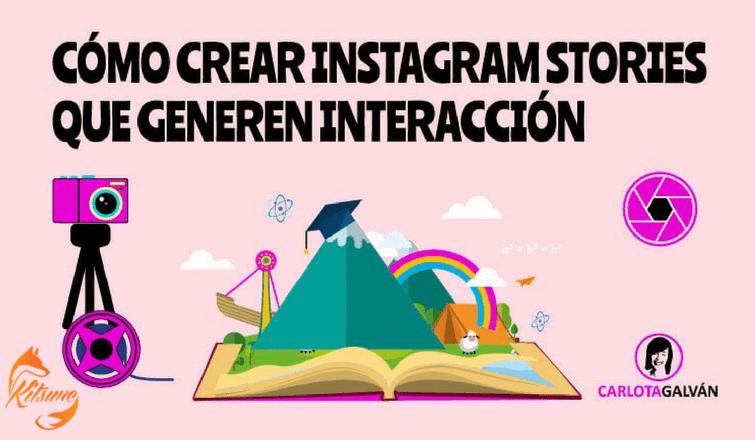 Cómo crear Instagram Stories para generar interacción