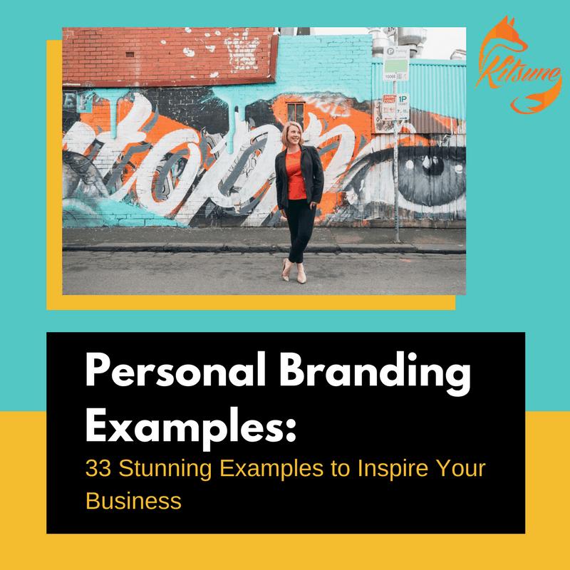 Personal Branding Examples   Kitsune   Digital Marketing Agency