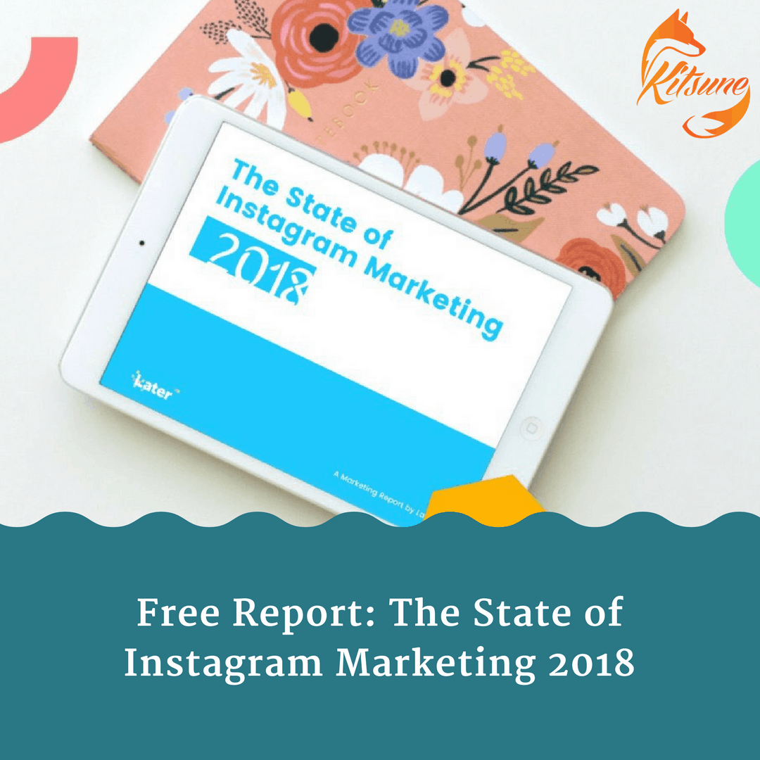 The State of Instagram Marketing 2018
