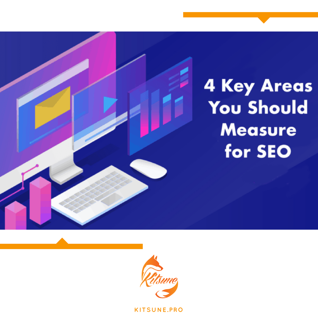 4 Key Areas You Should Measure for SEO
